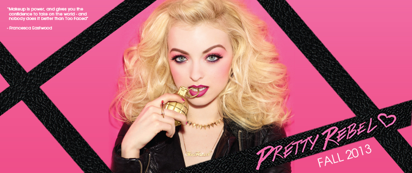 Too Faced Pretty Rebel Makeup Collection for Fall 2013 promo