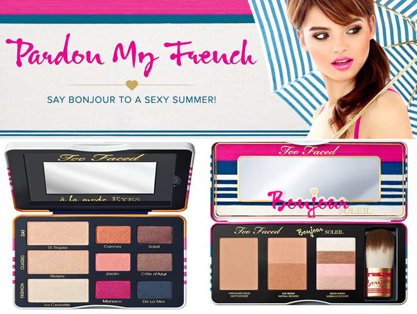 Too Faced Pardon My French Makeup Collection for Summer 2014 promo 1